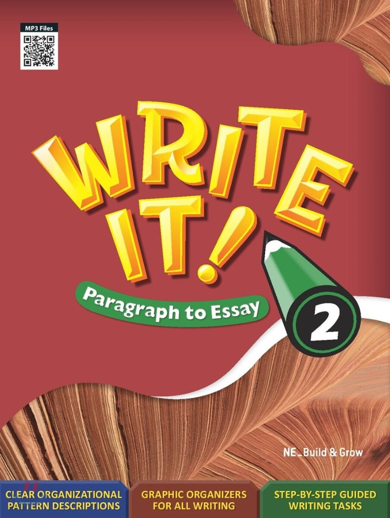 Write It! Paragraph to Essay 2
