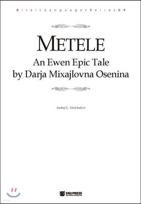 Metele: An Ewen Epic Tale by Darja Mixajlovna Osenina