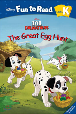 Disney Fun to Read K-17 / The Great Egg Hunt(101 Dalmatians)