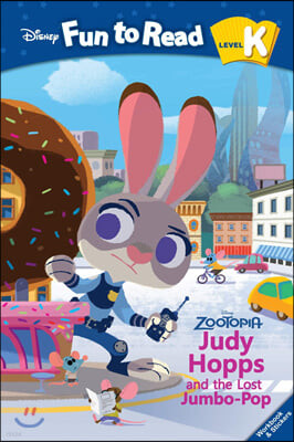 Disney Fun to Read K-19 / Judy Hopps and the Lost Jumbo-Pop(Zootopia)