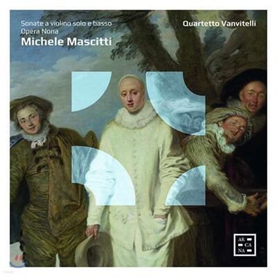 Quartetto Vanvitelli 마시티: 바이올린 소나타 (Michele Mascitti: Violin Sonata Op.9)