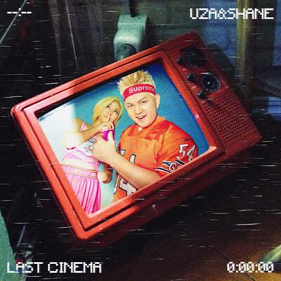 우자앤쉐인 (UZA&SHANE) - Last Cinema