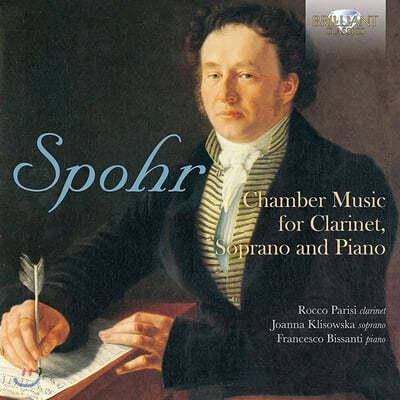 Joanna Klisowska 슈포어: 클라리넷과 소프라노, 피아노를 위한 실내악 (Spohr: Chamber Music for Clarinet, Soprano and Piano)