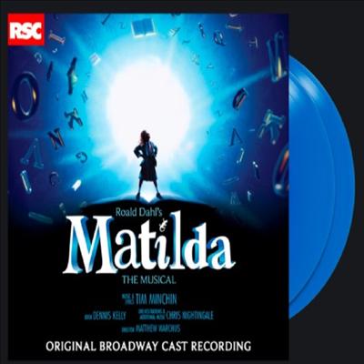 Tim Minchin - Matilda: The Musical (마틸다) (O.B.C.R.) (Ltd. Ed)(Gatefold)(Blue Vinyl)(2LP)