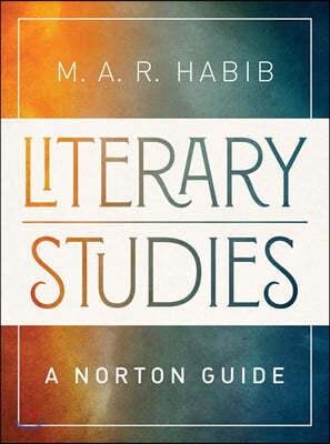 Literary Studies: A Norton Guide Brief Edition