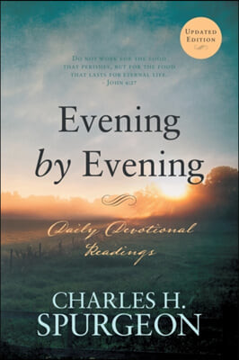 Evening by Evening: Daily Devotional Readings