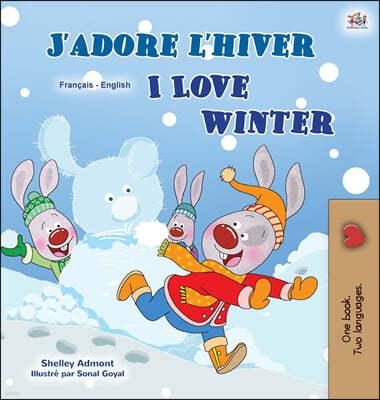 I Love Winter (French English Bilingual Children's Book)