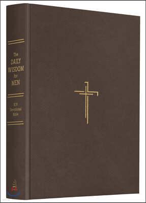The Daily Wisdom for Men KJV Devotional Bible