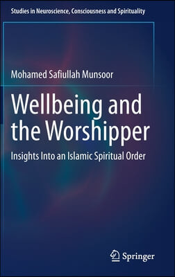 Wellbeing and the Worshipper: Insights Into an Islamic Spiritual Order