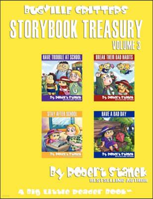 Robert Stanek's Bugville Critters Storybook Treasury, Volume 3