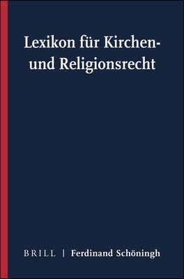 Lexikon Fur Kirchen- Und Religionsrecht Bande I-IV