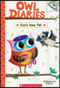 Owl Diaries #15 : Eva's New Pet: A Branches Book