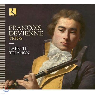 Le Petit Trianon 드비엔느: 플루트와 바순을 위한 트리오 작품집 (Francois Devienne: Trios)