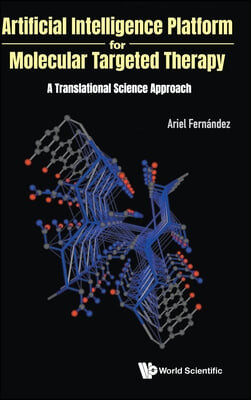 Artificial Intelligence Platform for Molecular Targeted Therapy: A Translational Science Approach
