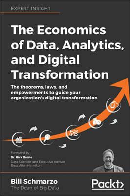 The Economics of Data, Analytics, and Digital Transformation