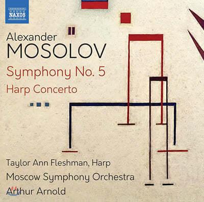 Taylor Ann Fleshman 모솔로프: 교향곡 5번, 하프 협주곡 (Alexander Mosolov: Symphony No. 5, Harp Concerto)