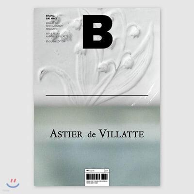 매거진 B (월간) : No.85 ASTIER DE VILLATTE 영문판