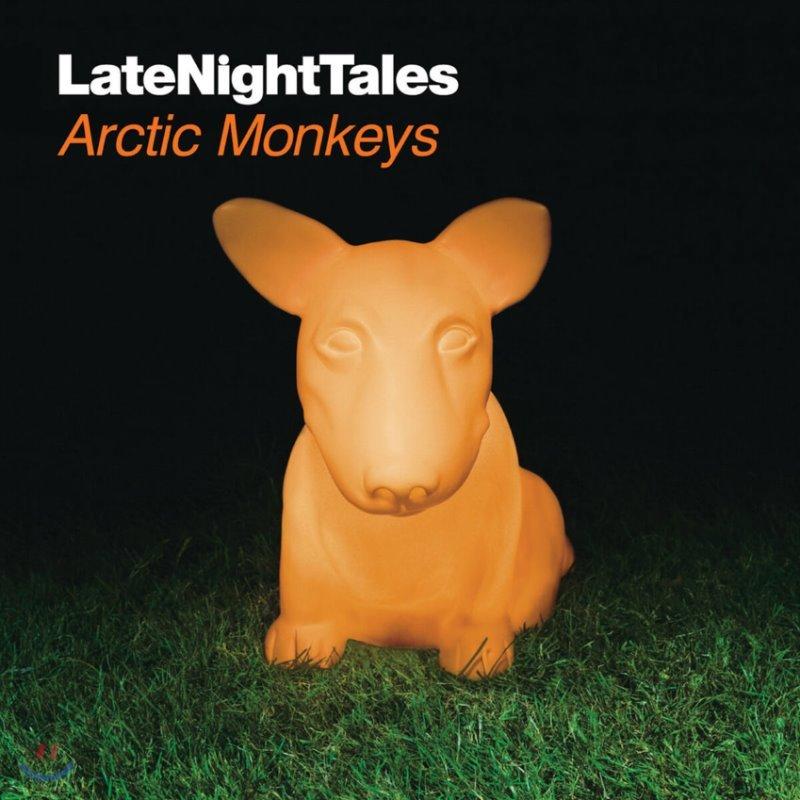 Night Time Stories 레이블 컴필레이션 앨범: 악틱 몽키즈 (Late Night Tales: Arctic Monkeys)