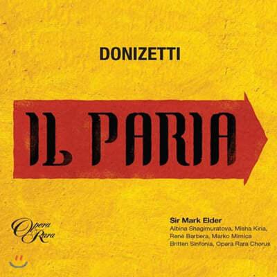 Albina Shagimuratova 도니제티: 오페라 '파리아' (Gaetano Donizetti: Il Paria)
