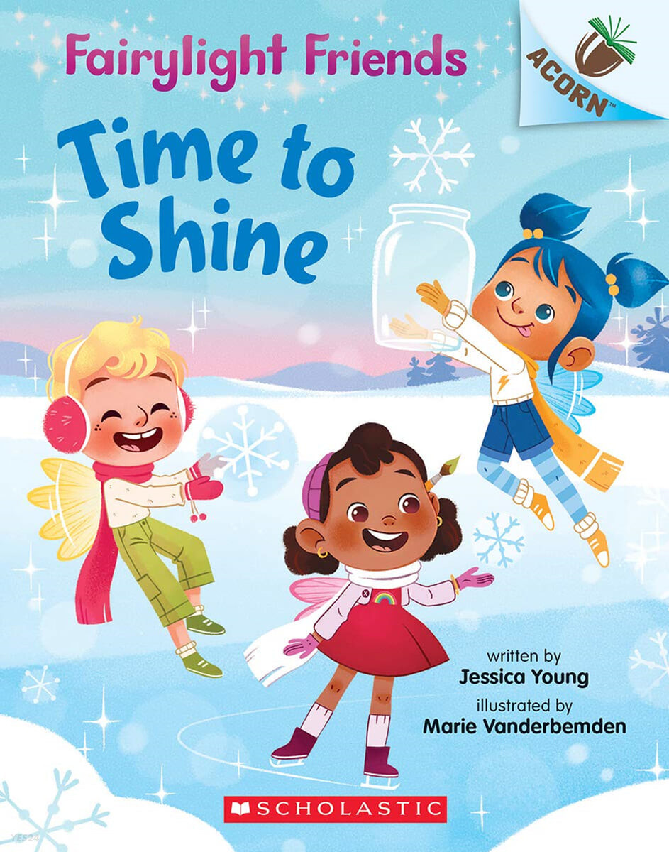 Fairylight Friends #02 : Time to Shine