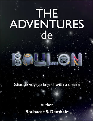 The Adventures de Boulon: Chaque voyage begins with a dream