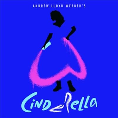 Andrew Lloyd Webber - Cinderella: The Musical (신데렐라) (Original Broadway Cast Recording)(2CD)