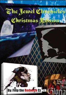 Jewel Cronicles Christmas Edition