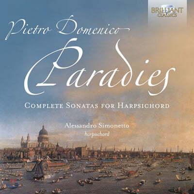 Alessandro Simonetto 파라디스: 하프시코드 소나타 전곡 (Pietro Paradies: Complete Sonatas for Harpsichord)
