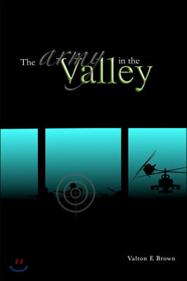 The Army In The Valley