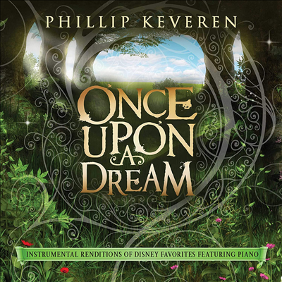 Phillip Keveren - Once Upon a Dream: Instrumental Renditions Of Disney Favorites (Featuring Piano)(CD)