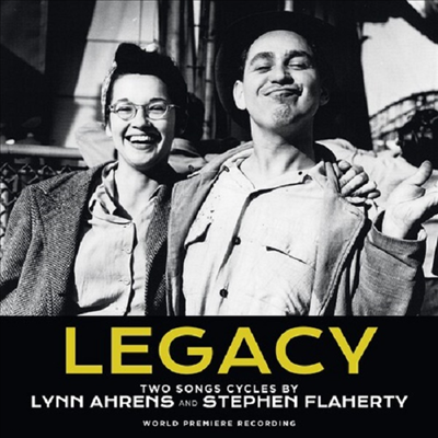 Lynn Ahrens/Stephen Flaherty - Legacy (레거시): 2 Songs Cycles (CD)