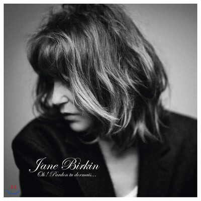 Jane Birkin (제인 버킨) - Oh! Pardon, tu dormais...