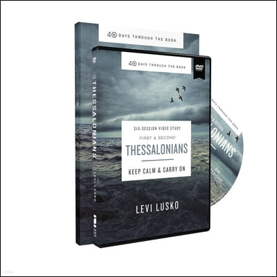 1 and 2 Thessalonians Study Guide with DVD: Keep Calm and Carry on