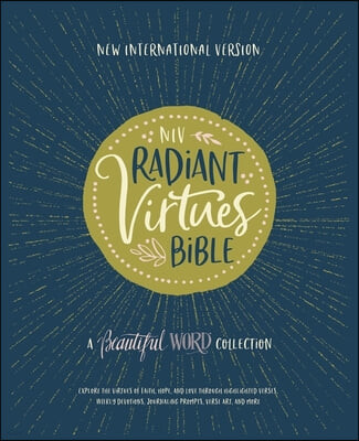 Niv, Radiant Virtues Bible: A Beautiful Word Collection, Hardcover, Red Letter, Comfort Print