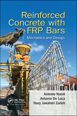 Reinforced Concrete with FRP Bars: Mechanics and Design