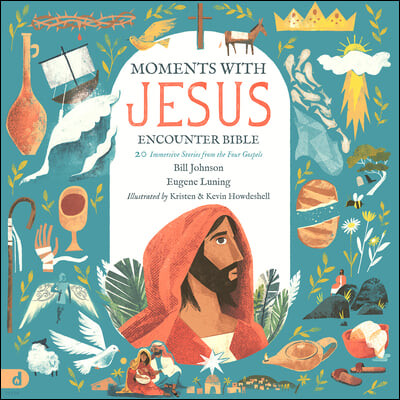 The Moments with Jesus Encounter Bible: An Imaginative Journey Through the Four Gospels