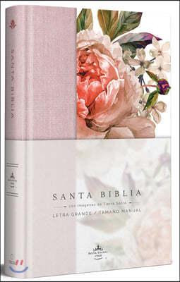 Biblia Reina Valera 1960 Letra Grande. Tapa Dura, Tela Rosada Con Flores, Tamano Manual/Spanish Bible Rvr 1960. Handy Size, Large Print, Hardcover, Pi