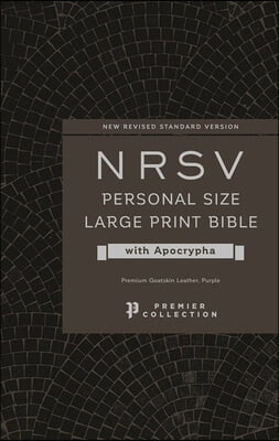 Nrsv, Personal Size Large Print Bible with Apocrypha, Premium Goatskin Leather, Purple, Premier Collection, Printed Page Edges, Comfort Print