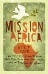 Mission: Africa: A Field Guide