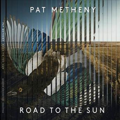 Pat Metheny - Road To The Sun (CD) (Digipack)