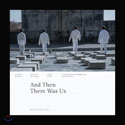 호피폴라 - 미니앨범 2집 : And Then There Was Us