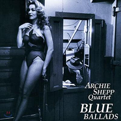 Archie Shepp Quartet (아치 셰프 쿼텟) - Blue Ballads [LP]