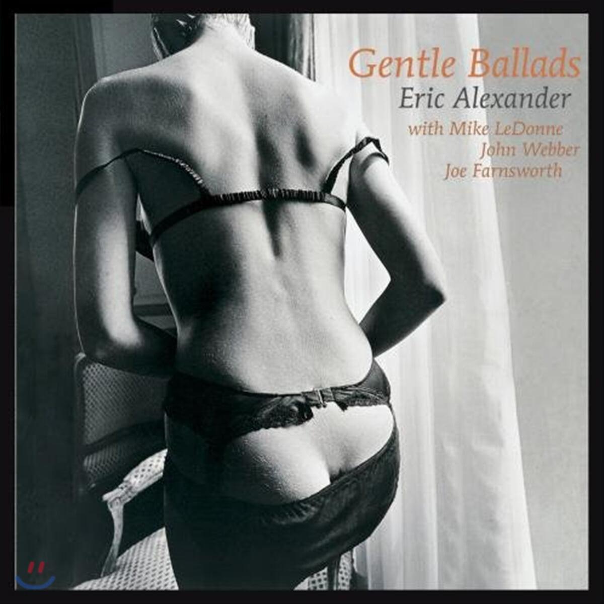 Eric Alexander Quartet (에릭 알렉산더 쿼텟) - Gentle Ballads I [LP]