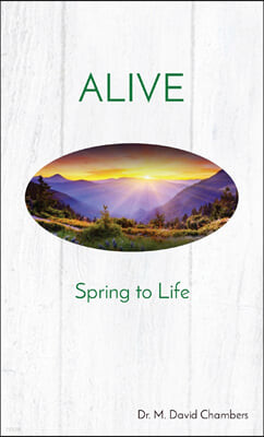 Alive: Spring to Life
