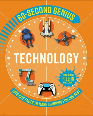 60 Second Genius: Technology: Bite-Size Facts to Make Learning Fun and Fast