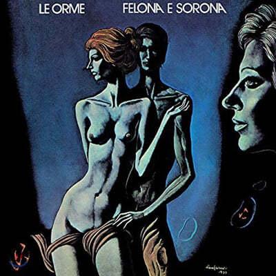 Le Orme (레 오르메) - Felona e Sorona (ITA Version) [투명 블루 컬러 LP]