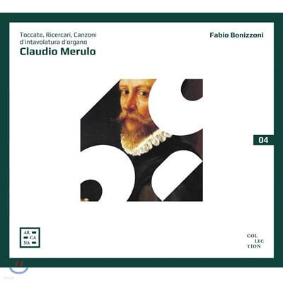 Fabio Bonizzoni 메룰로: 토카타, 리체르카, 칸초네 (Merulo: Toccate, Ricercari, Canzoni d'intavolatura d'organo)