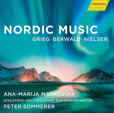 Ana-Marija Markovina 그리그 / 베르발트: 피아노 협주곡 (Grieg: Piano Concerto Op.16 / Berwald: in D major)