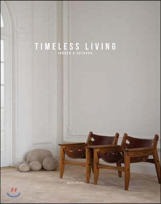 Timeless Living: Indoor & Outdoor