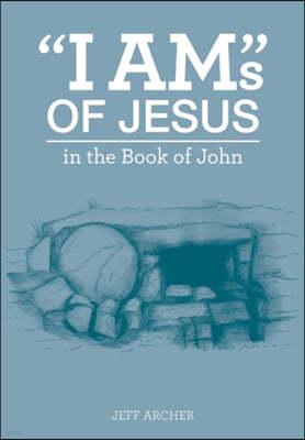 """I Am""s of Jesus"